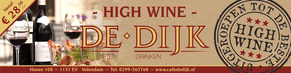 High Wine Cafe de Dijk